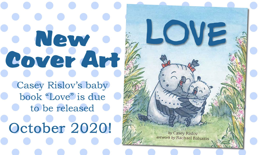 Casey Rislov LOVE Baby Book